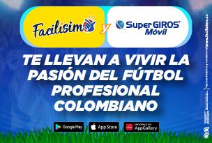Facilísimo y SuperGiros móvil te llevan a vivir la pasión del fútbol